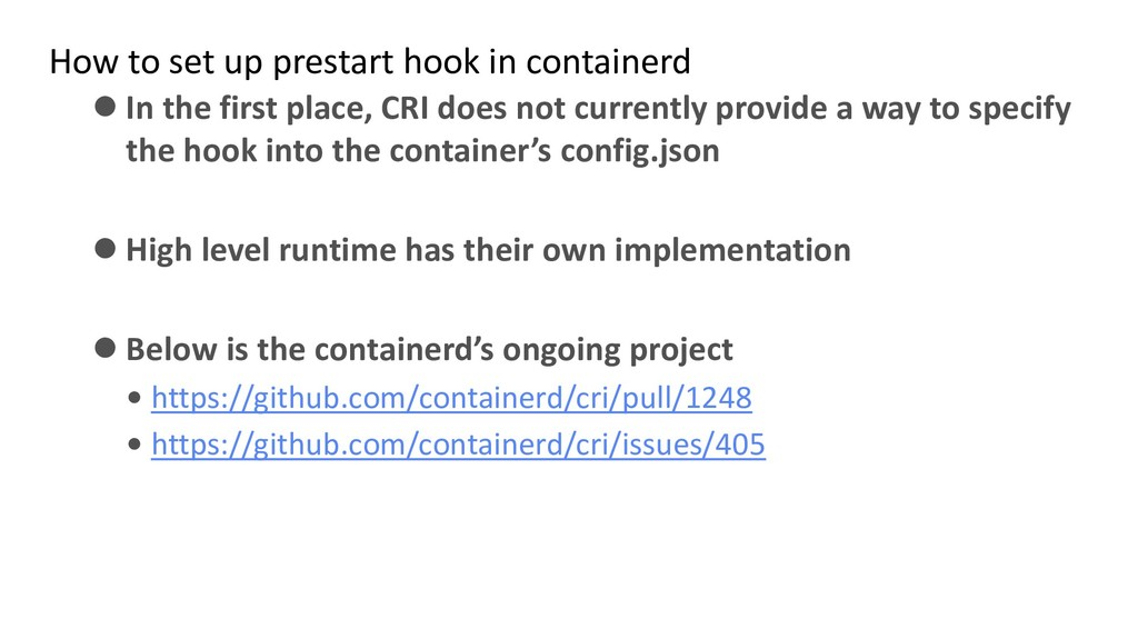 How to set up prestart hook in containerd ⚫ In ...