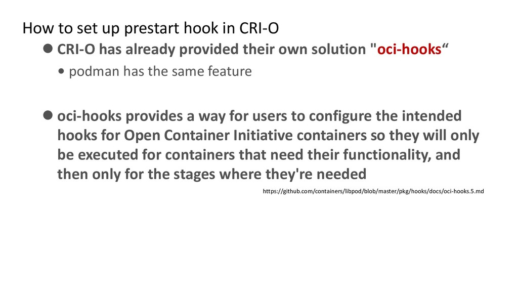 How to set up prestart hook in CRI-O ⚫ CRI-O ha...