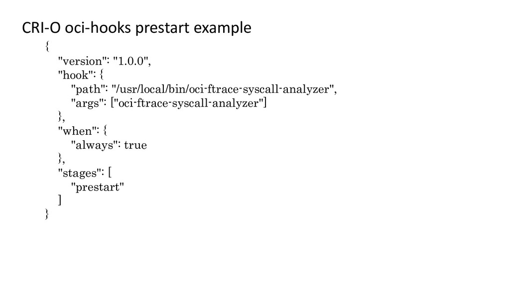 "CRI-O oci-hooks prestart example { ""version"": ""..."