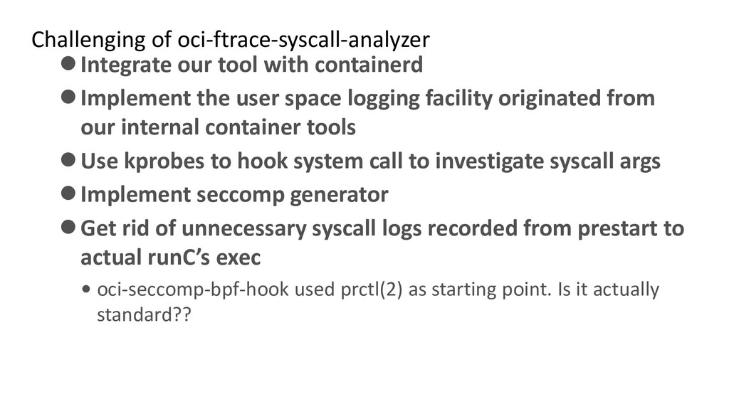 Challenging of oci-ftrace-syscall-analyzer ⚫Int...