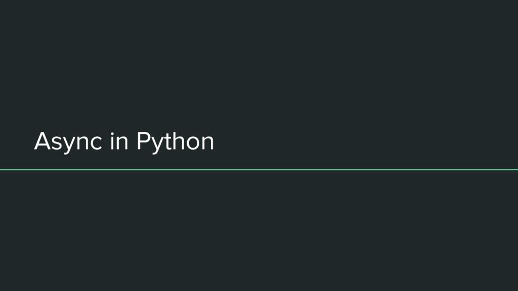 Async in Python