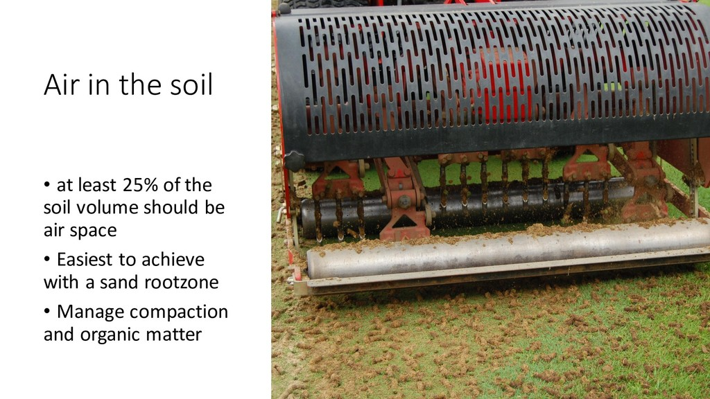 Air in the soil • at least 25% of the soil volu...