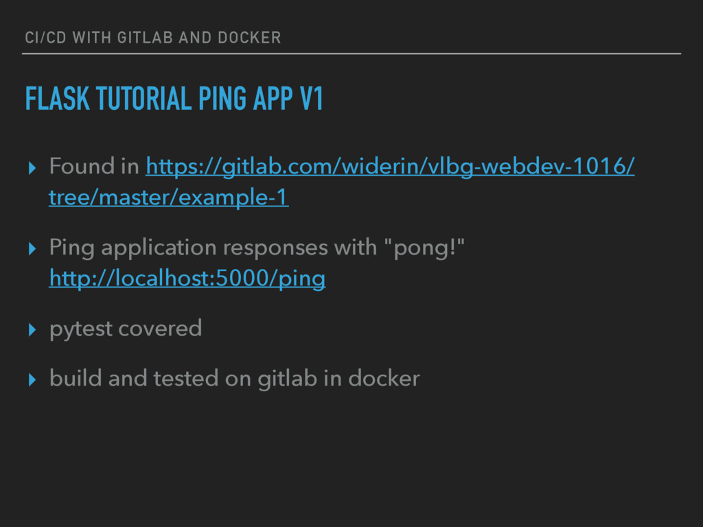 CI/CD WITH GITLAB AND DOCKER FLASK TUTORIAL PIN...