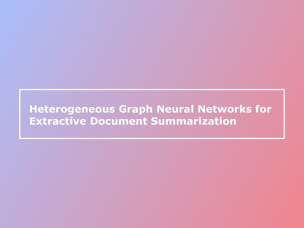 Heterogeneous Graph Neural Networks for Extract...