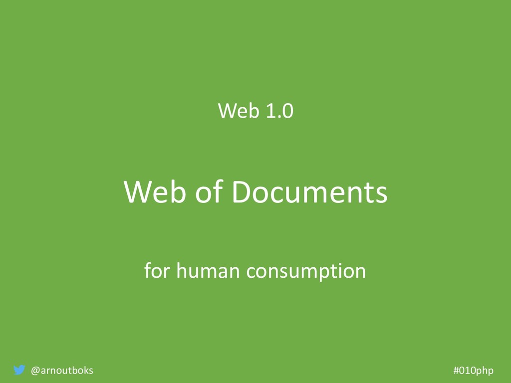 @arnoutboks #010php Web 1.0 Web of Documents fo...
