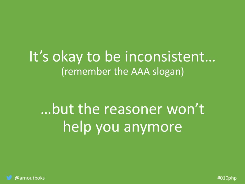 @arnoutboks #010php It's okay to be inconsisten...