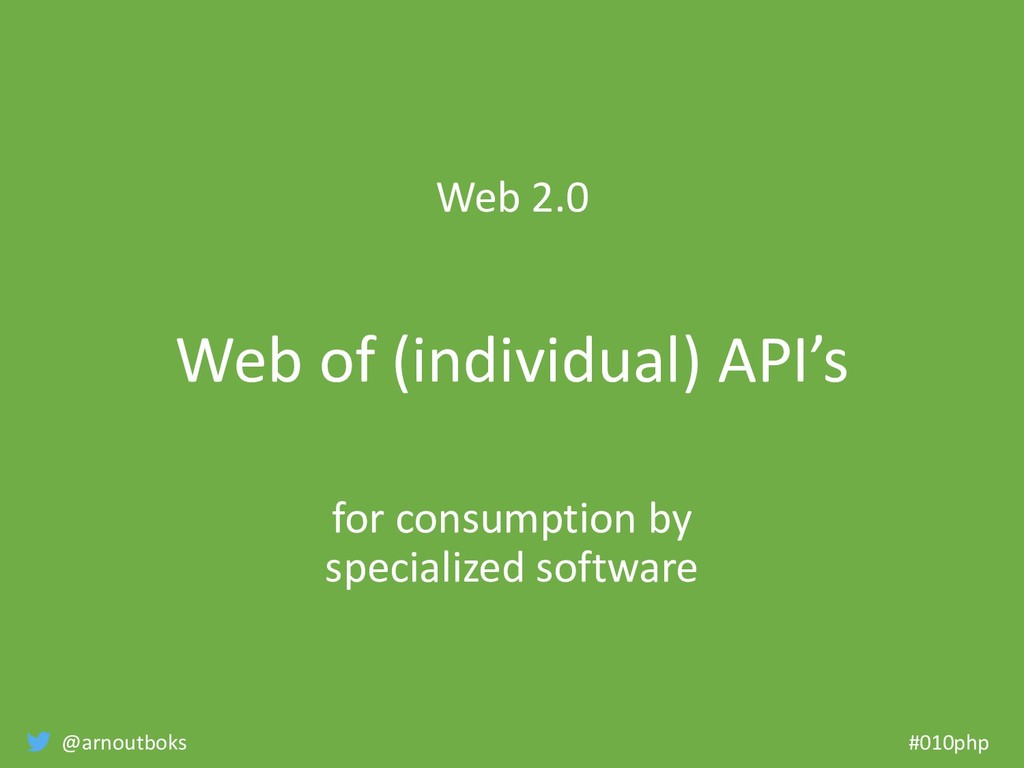 @arnoutboks #010php Web 2.0 Web of (individual)...