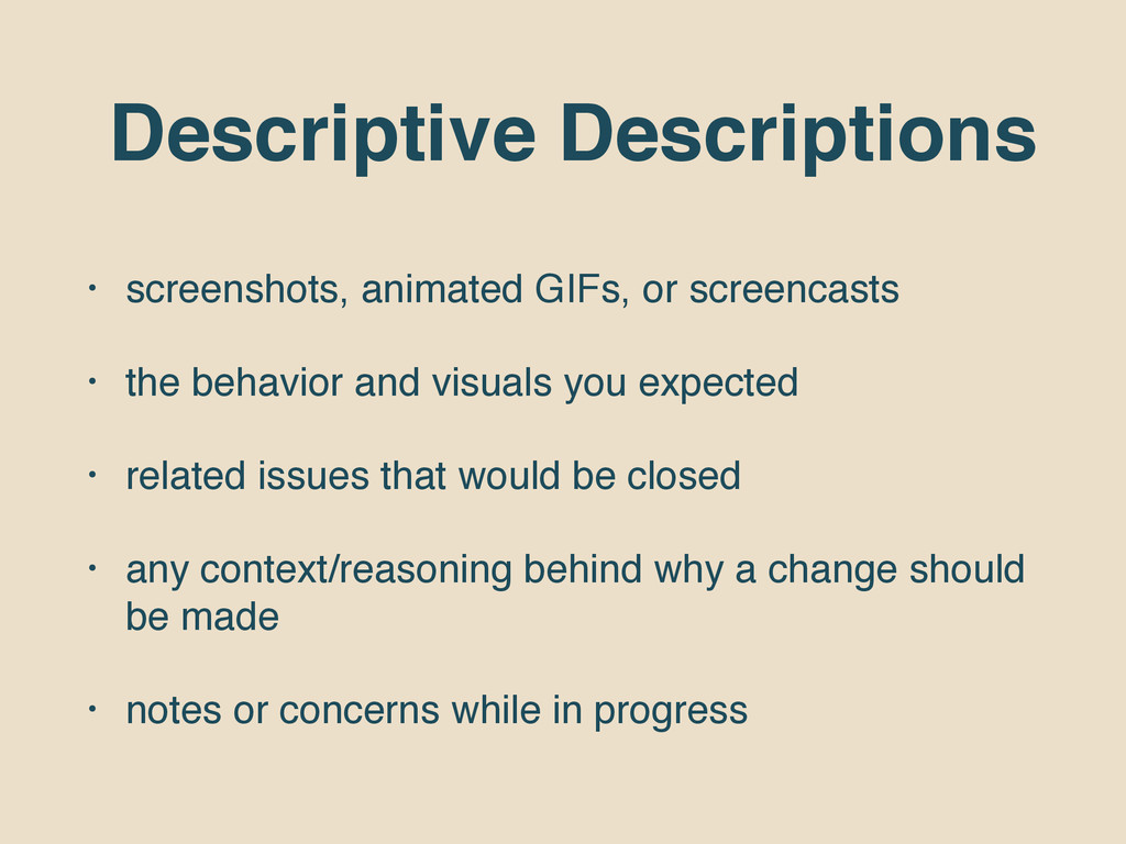 Descriptive Descriptions • screenshots, animate...