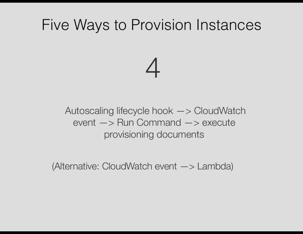 Five Ways to Provision Instances Autoscaling li...