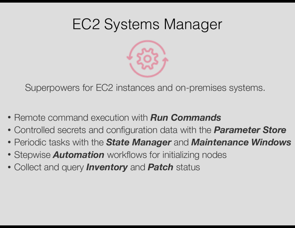 EC2 Systems Manager Superpowers for EC2 instanc...