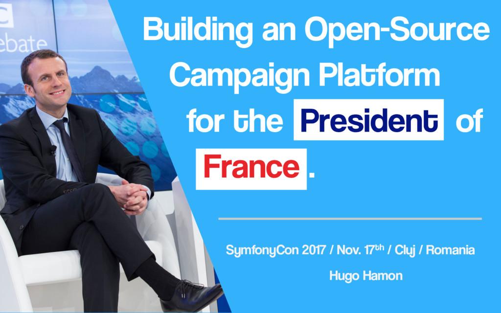 Building an Open-Source Campaign Platform for t...