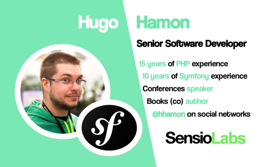 Hugo Hamon Senior Software Developer 15 years o...