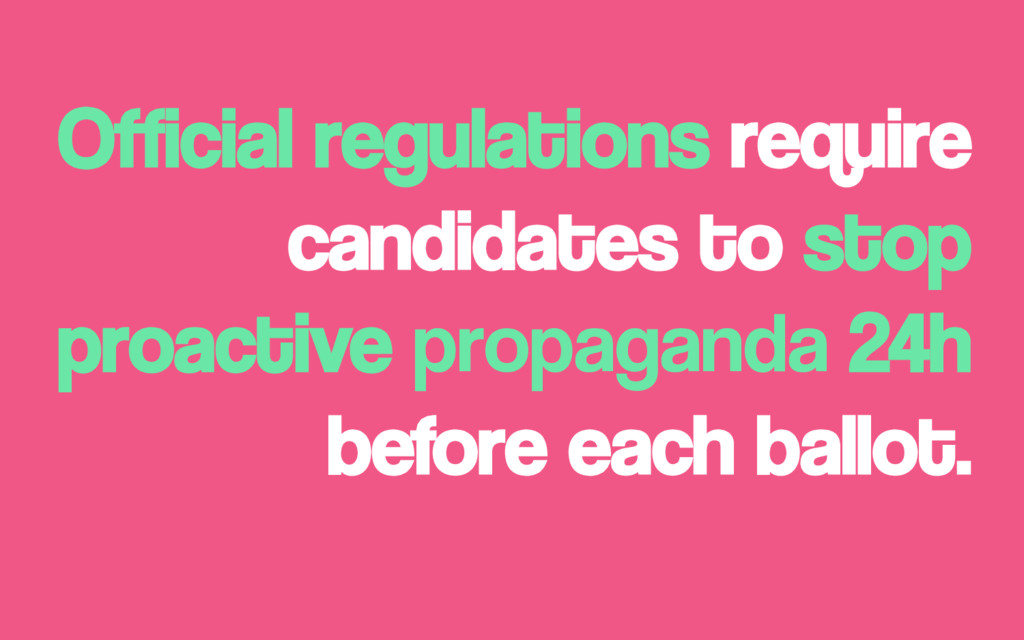Official regulations require candidates to stop...