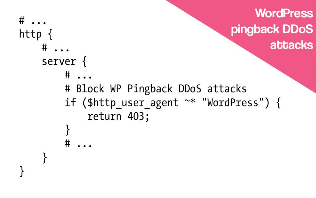 # ... http { # ... server { # ... # Block WP Pi...