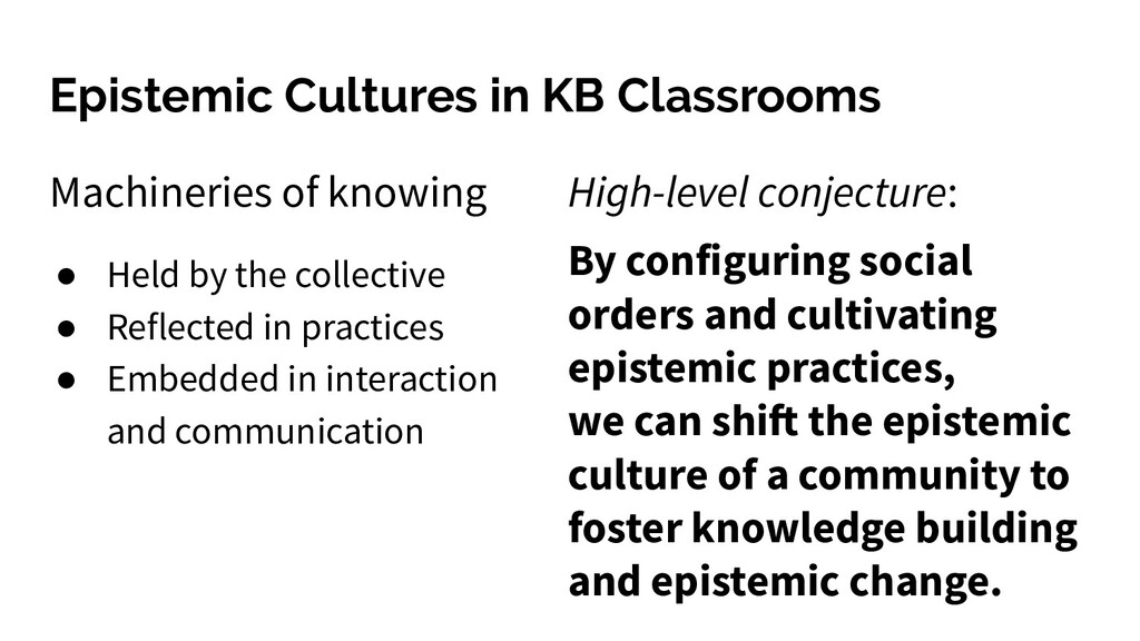 Epistemic Cultures in KB Classrooms Machineries...