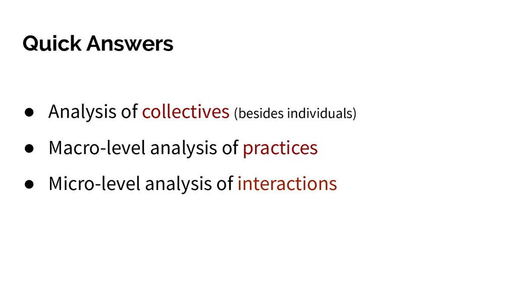 Quick Answers ● Analysis of collectives (beside...
