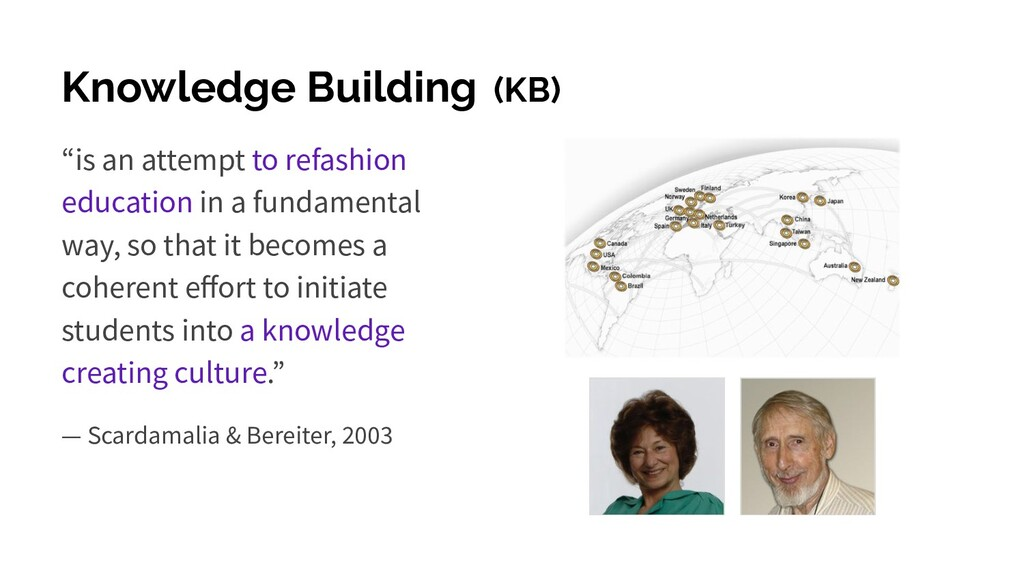 """Knowledge Building (KB) """"is an attempt to refas..."""