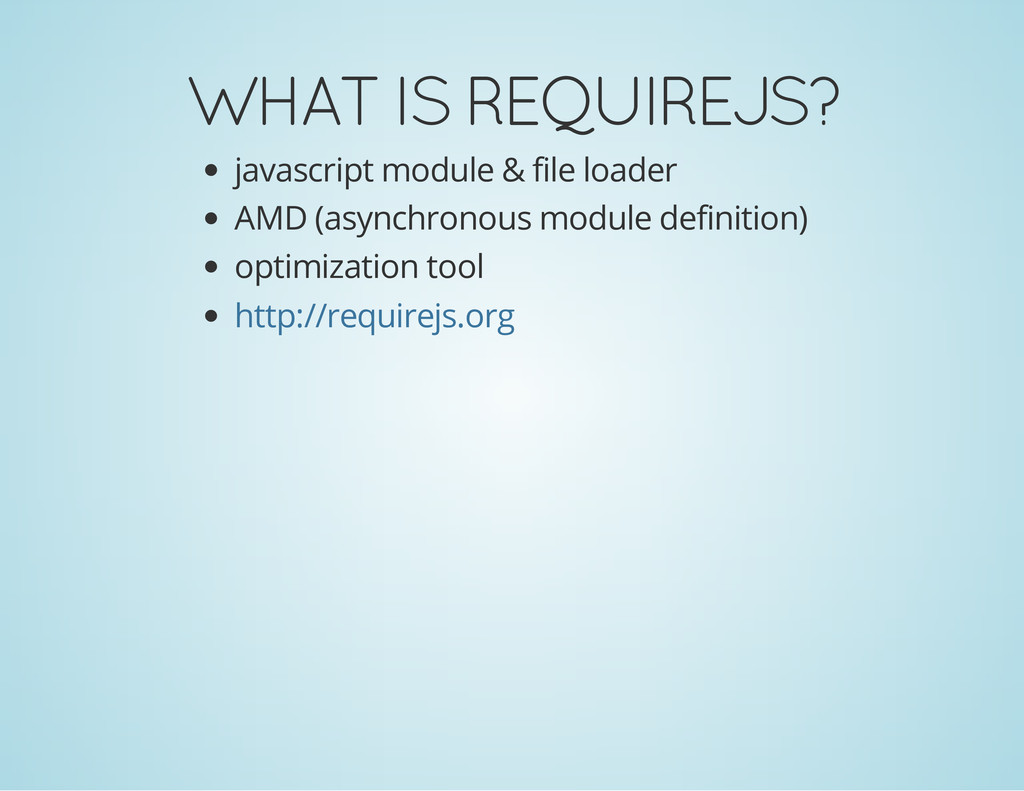 WHAT IS REQUIREJS? javascript module & file loa...