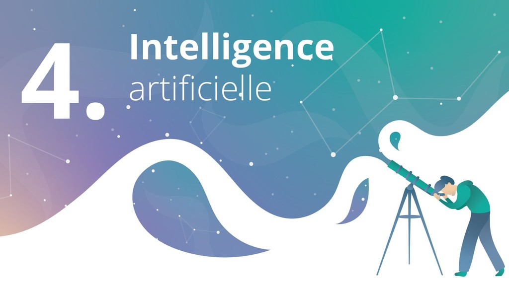 4. Intelligence artificielle