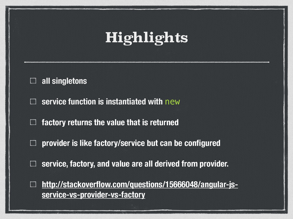 Highlights all singletons service function is i...