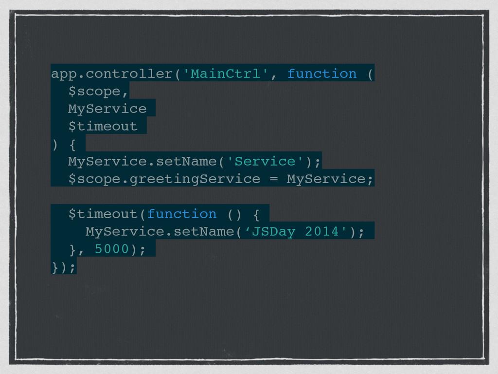 ! ! app.controller('MainCtrl', function (! $sco...