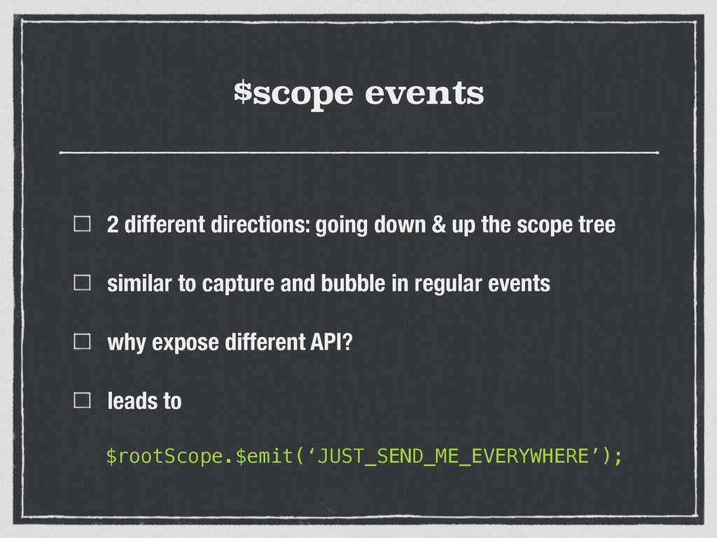 $scope events 2 different directions: going dow...