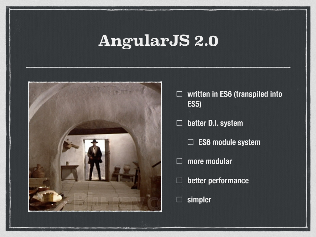 AngularJS 2.0 written in ES6 (transpiled into E...