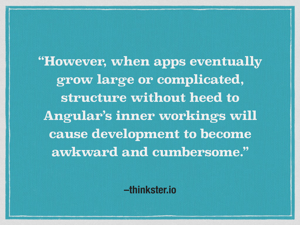 """–thinkster.io """"However, when apps eventually gr..."""