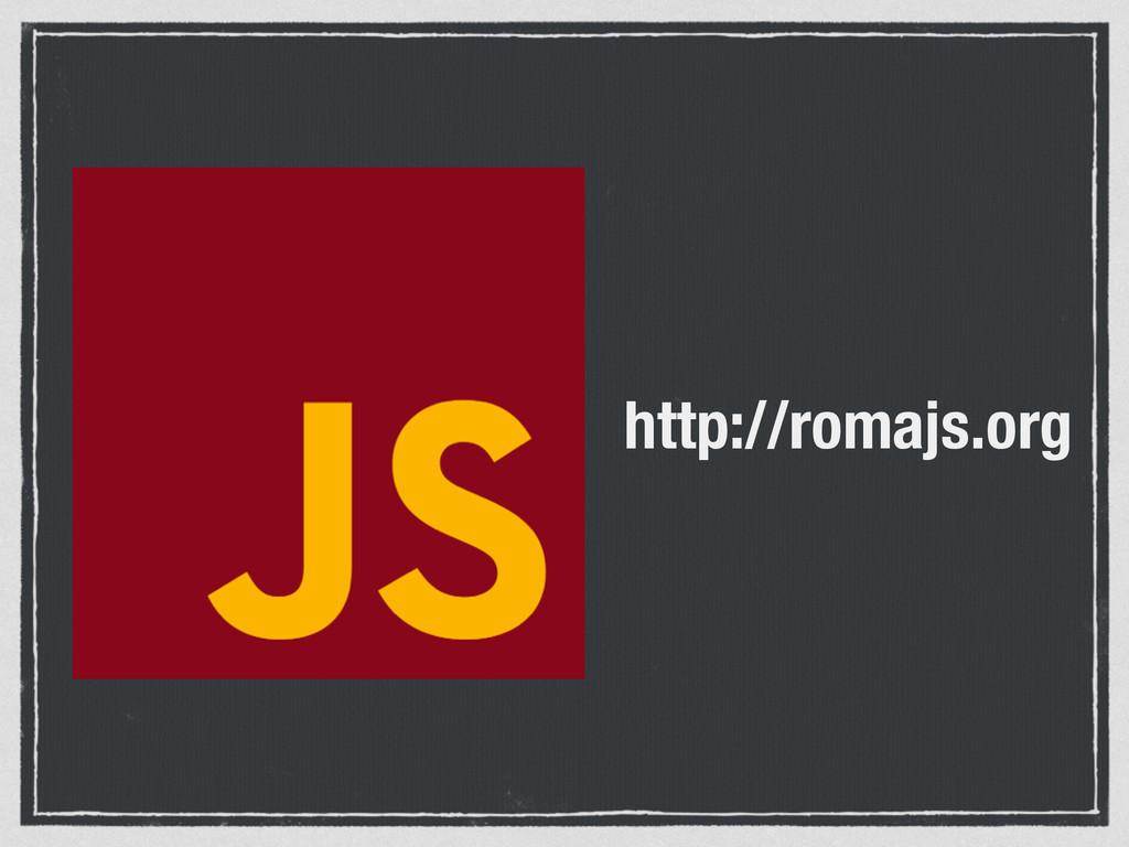 http://romajs.org