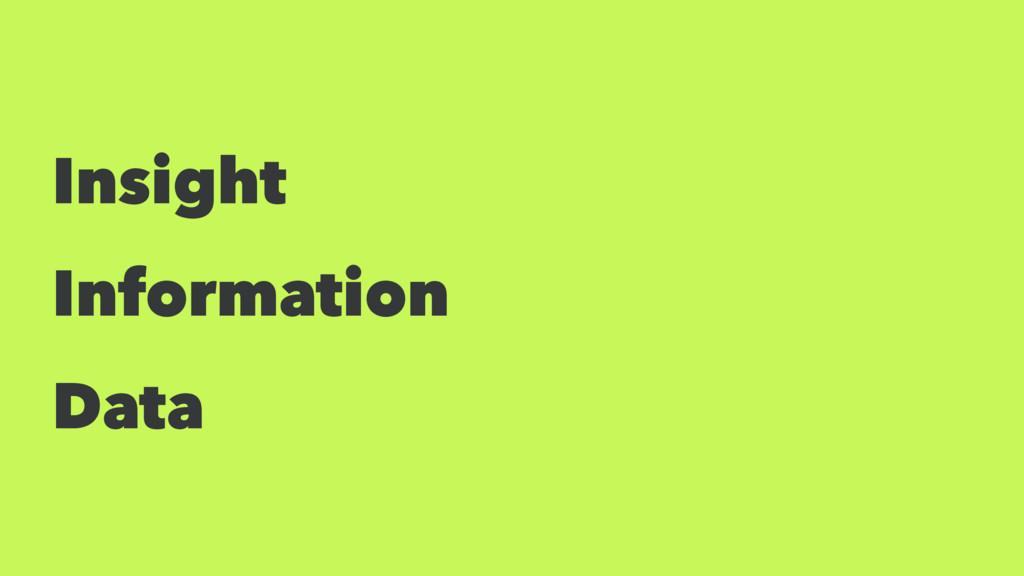 Insight Information Data