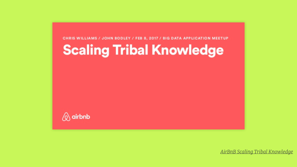 AirBnB Scaling Tribal Knowledge