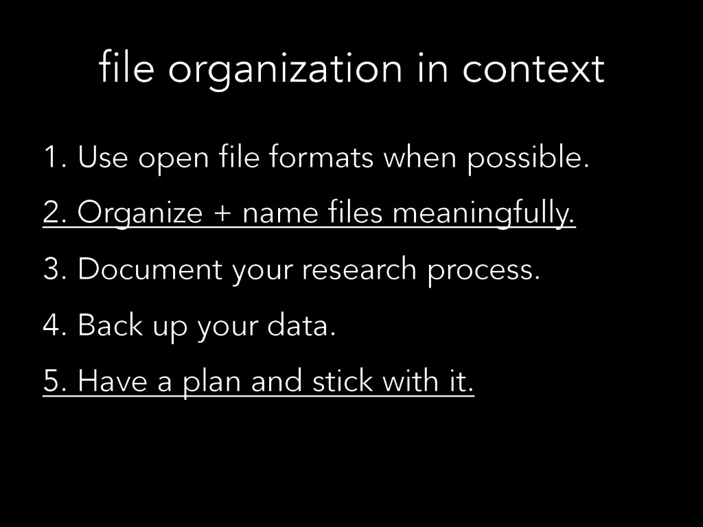 file organization in context 1. Use open file f...