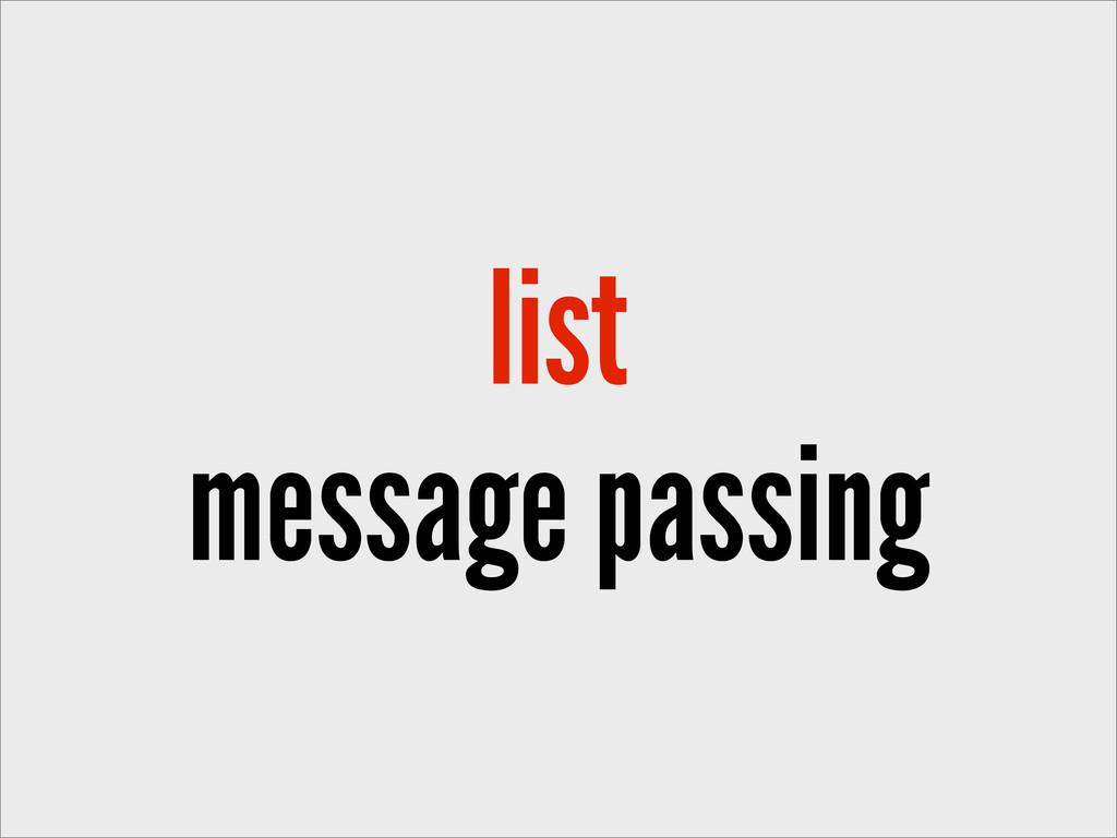 list message passing