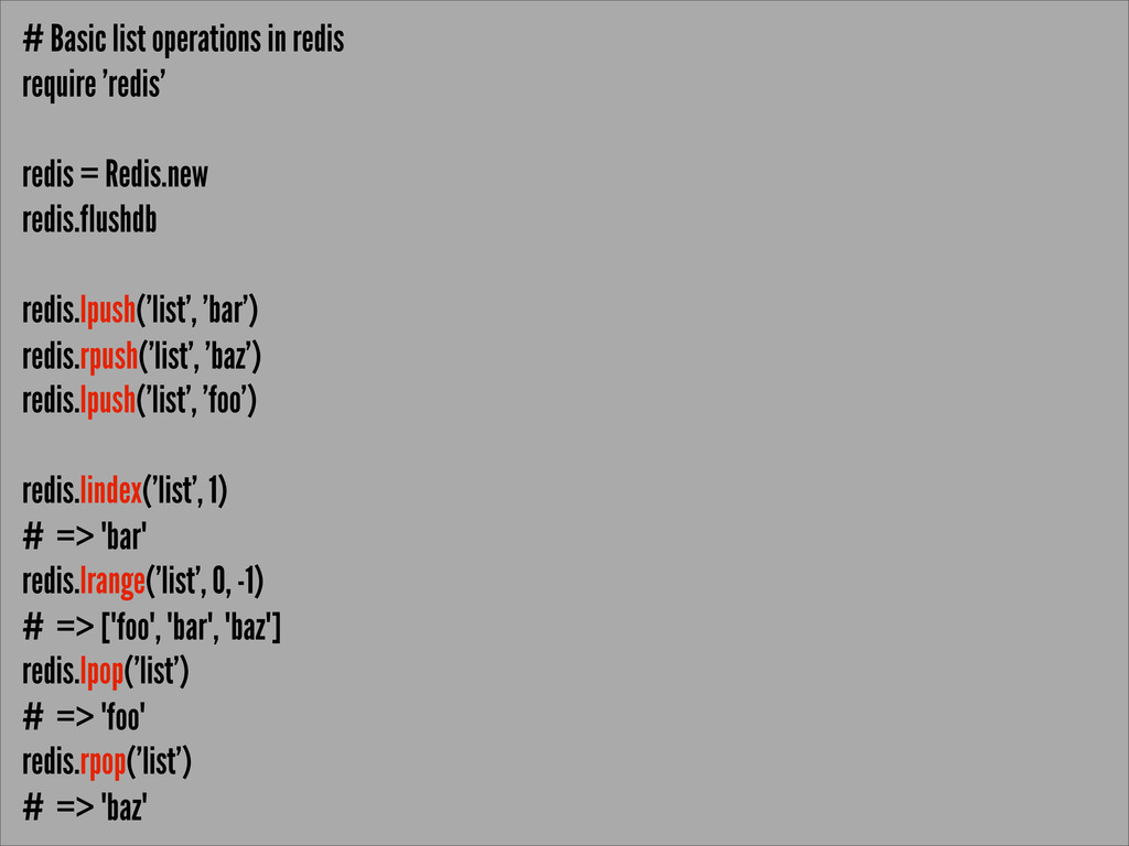 # Basic list operations in redis require 'redis...