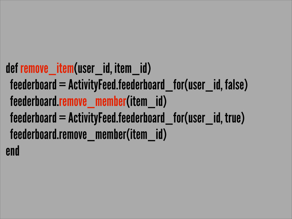def remove_item(user_id, item_id) feederboard =...