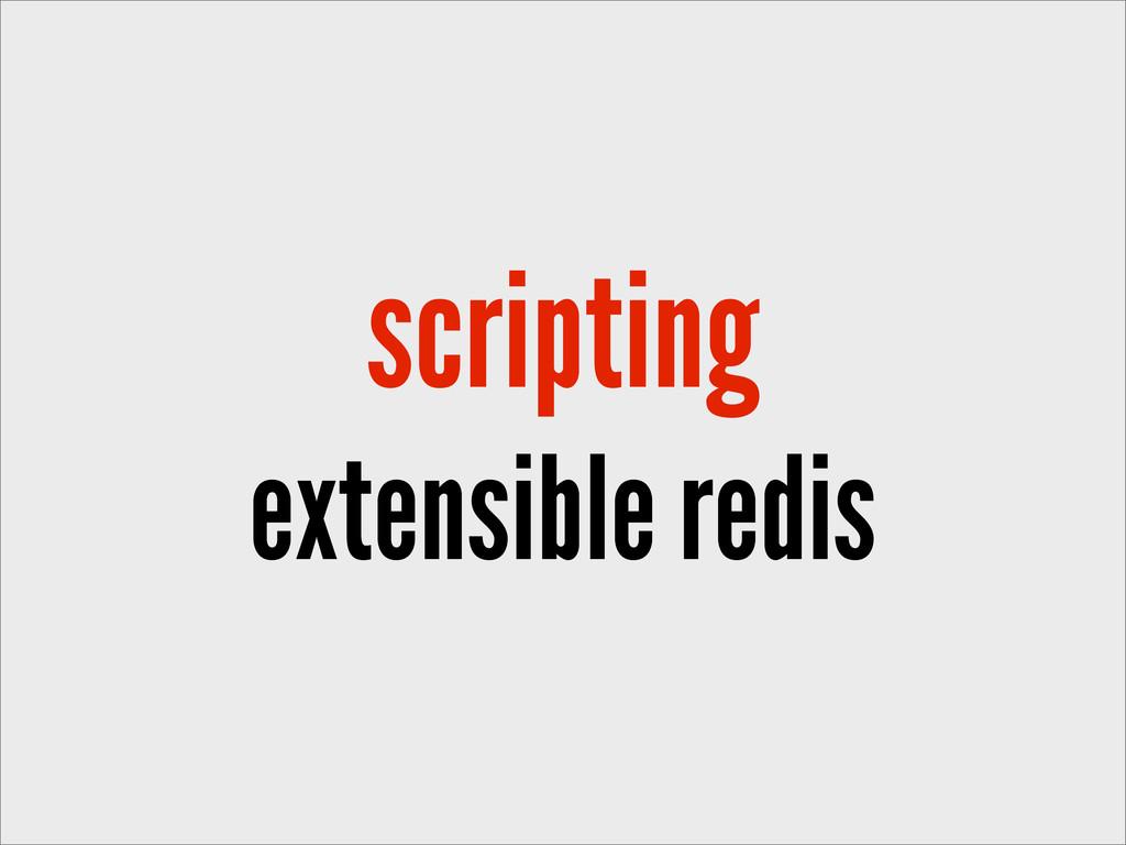 scripting extensible redis