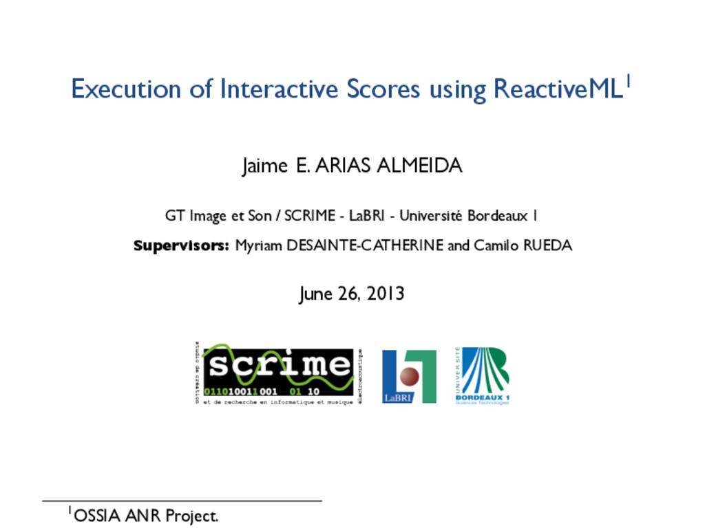 Execution of Interactive Scores using ReactiveM...