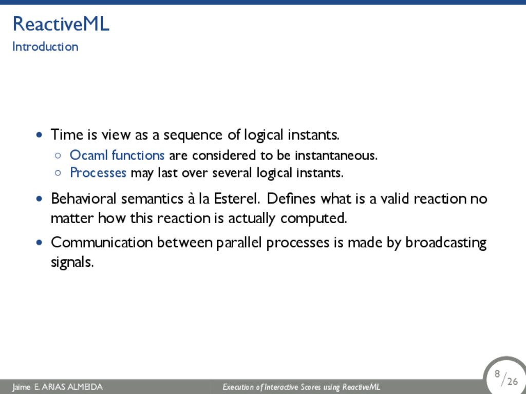 . ReactiveML Introduction • Time is view as a s...