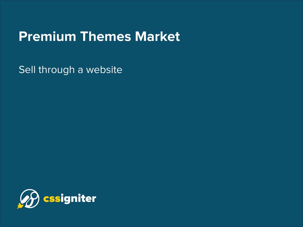 Premium Themes Market Sell through a website