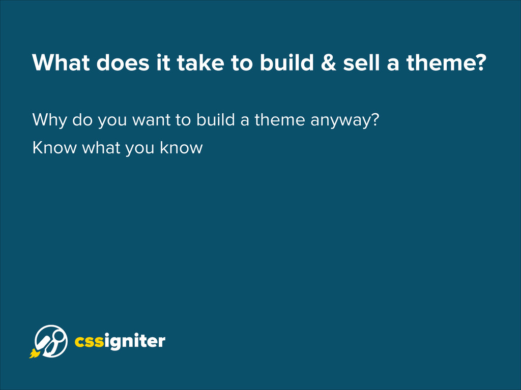 What does it take to build & sell a theme? Why ...