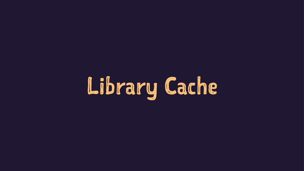 Library Cache