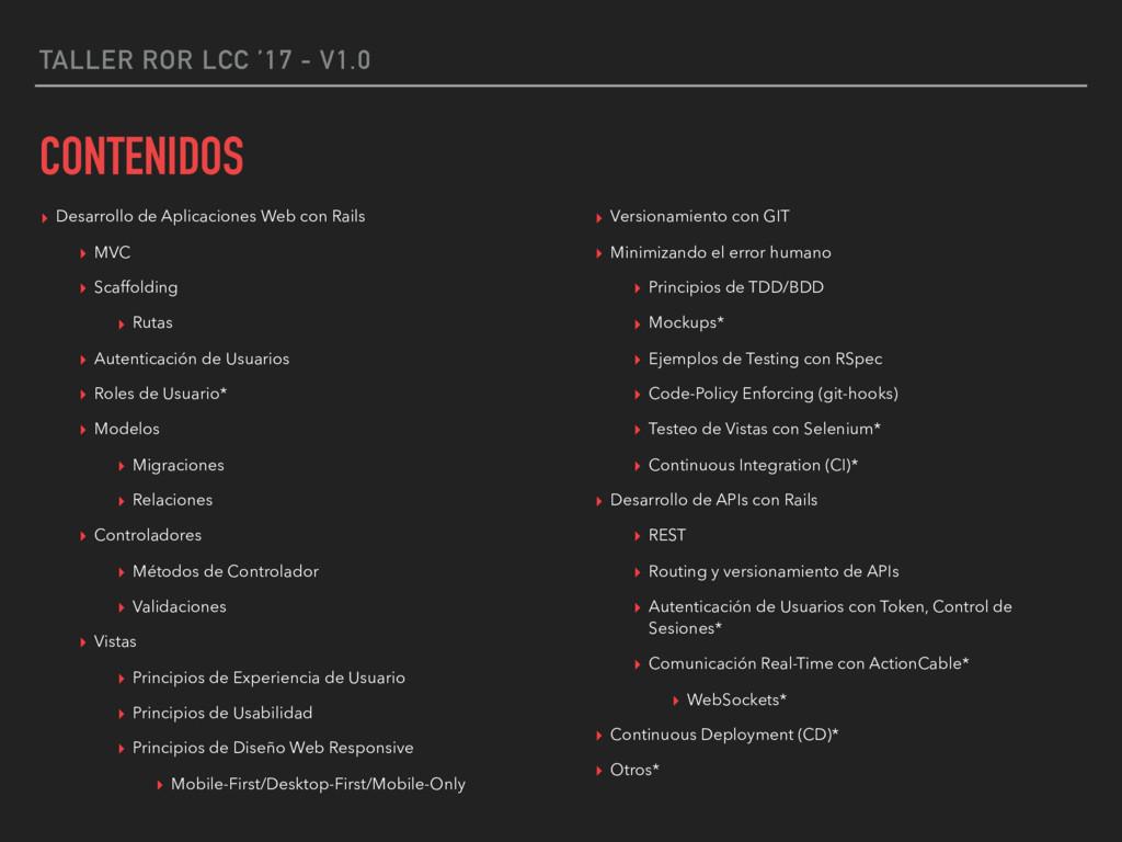TALLER ROR LCC '17 - V1.0 CONTENIDOS ▸ Desarrol...