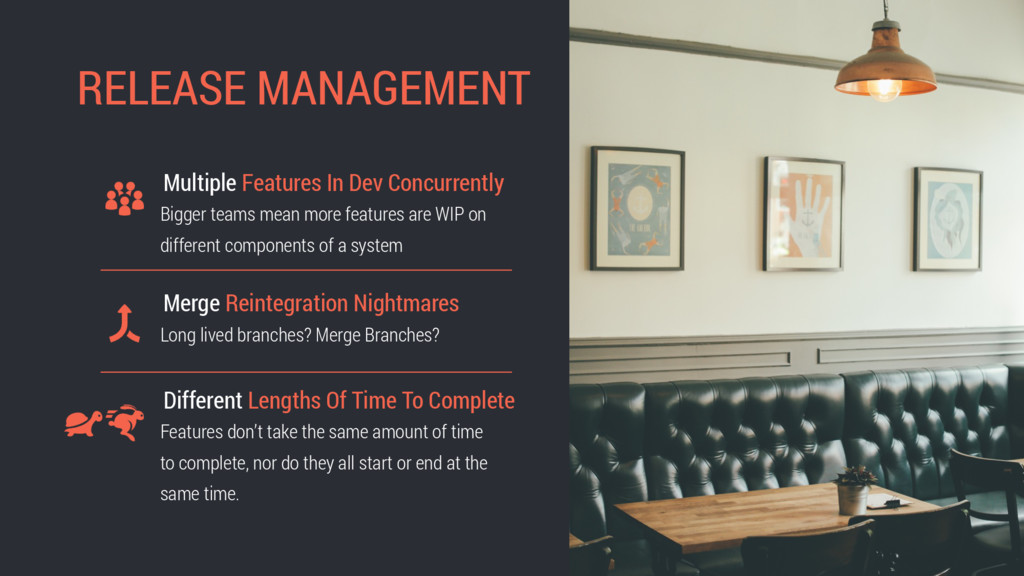 RELEASE MANAGEMENT Merge Reintegration Nightmar...