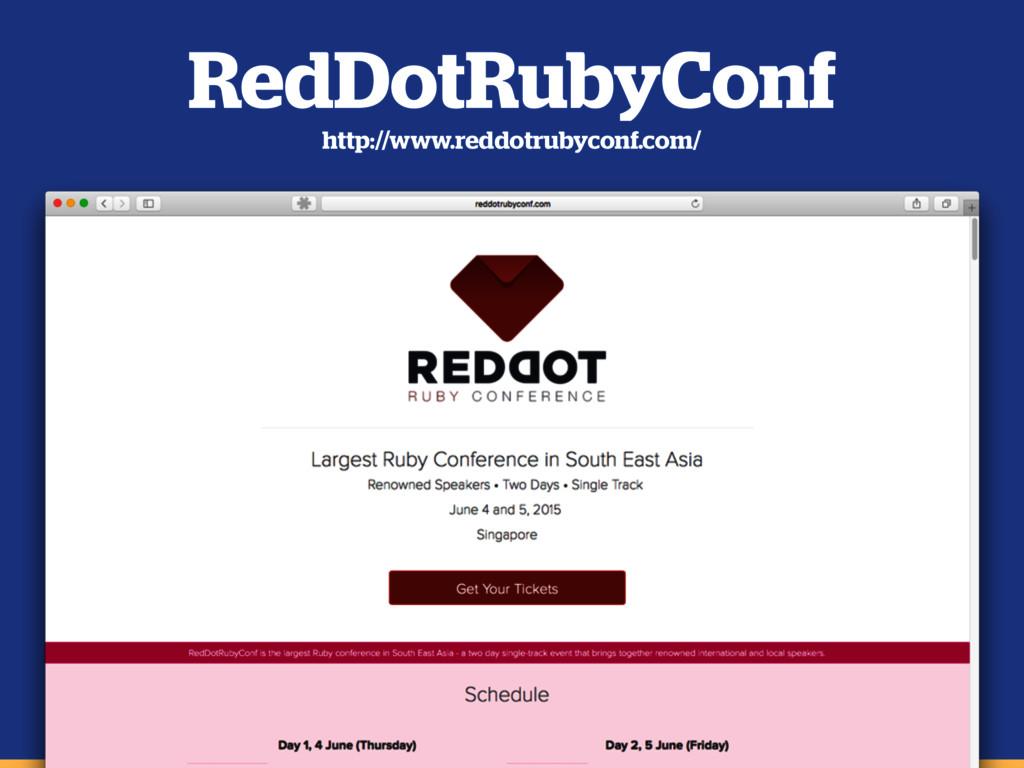 RedDotRubyConf http://www.reddotrubyconf.com/