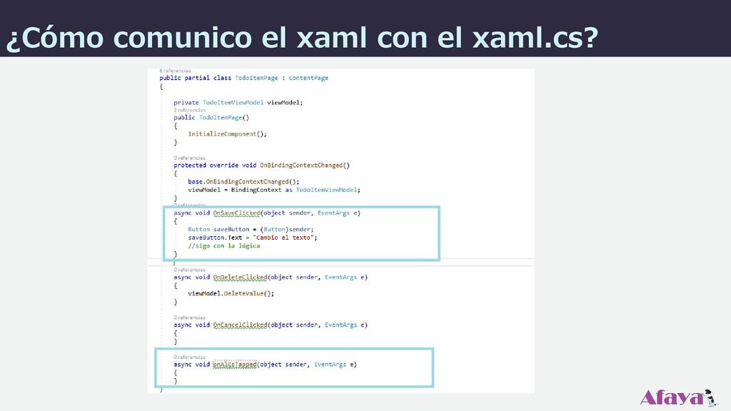 ¿Cómo comunico el xaml con el xaml.cs?