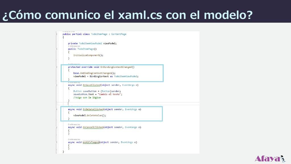 ¿Cómo comunico el xaml.cs con el modelo?