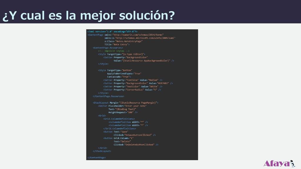 ¿Y cual es la mejor solución?