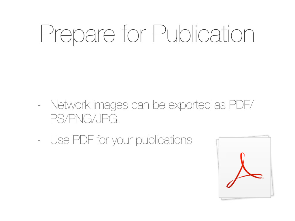 Prepare for Publication - Network images can be...