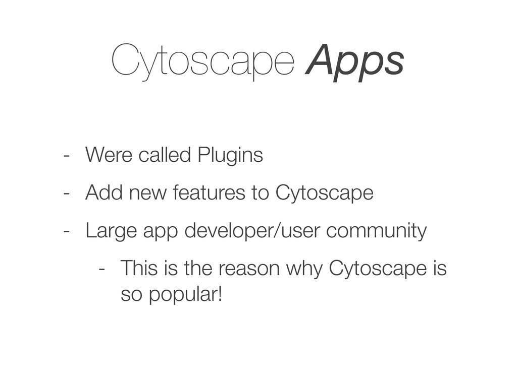 Cytoscape Apps - Were called Plugins - Add new ...