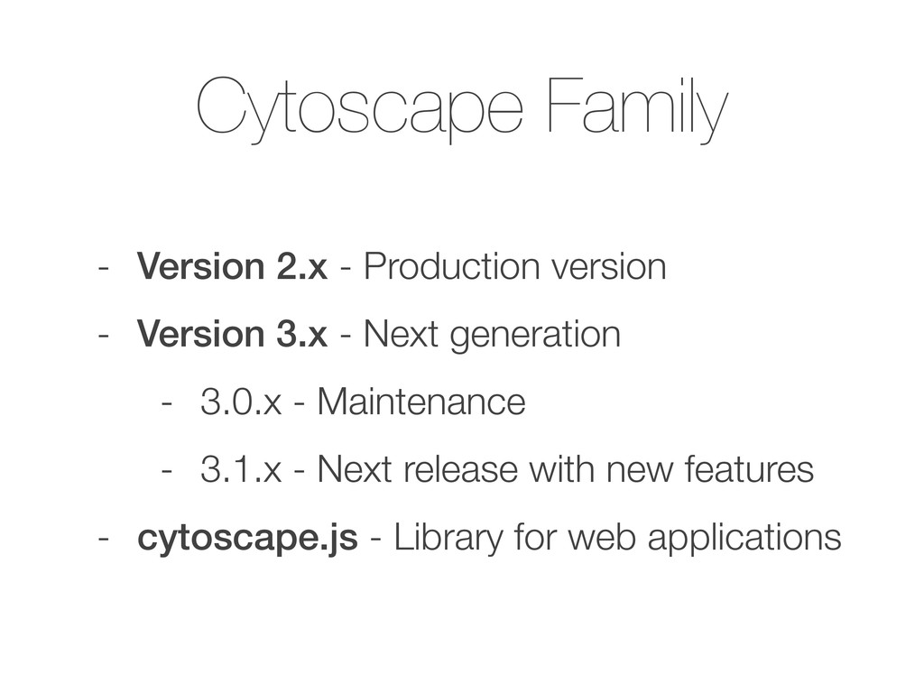 Cytoscape Family - Version 2.x - Production ver...